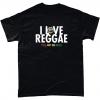 I Love Reggae T Shirt (Various Colours)
