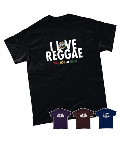 I Love Reggae T Shirt (Various Colours)